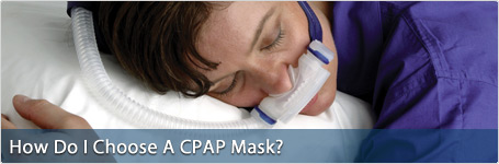 How do I choose a CPAP mask?